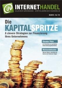 Internethandel.de Titelbild Ausgabe Nr 113 03-2013 Die Kapitalspritze
