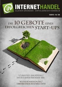 Titelbild-Internethandel-de-Nr-120-10-2013-Die-10-Gebote-eines-erfolgreichen-Start-ups